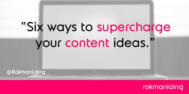 supercharge-your-content-ideas